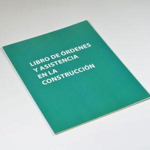 Libro ordenes asistencia obra construcción
