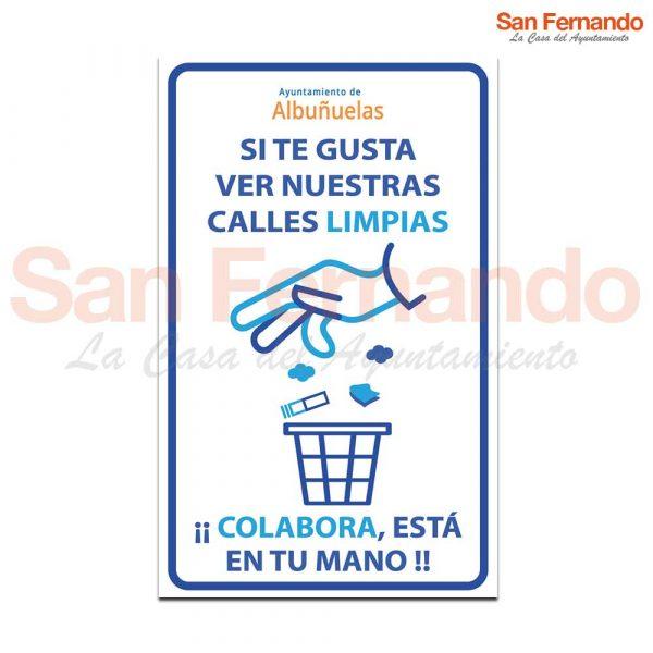 Cartel informativo personalizado limpieza calles. Usa papeleras
