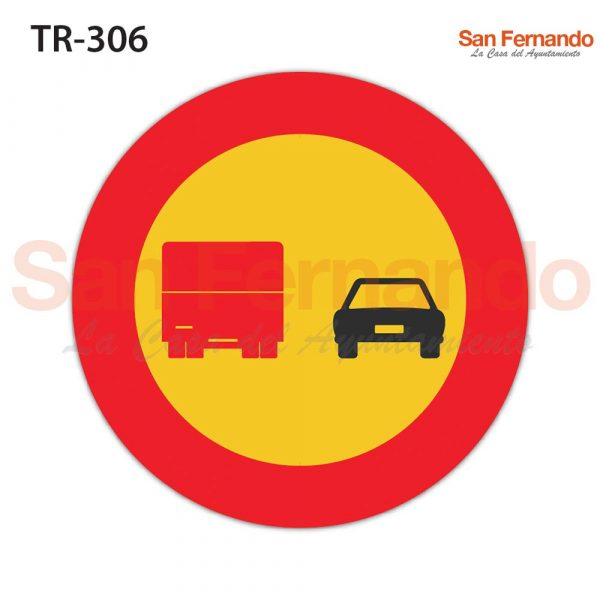 senalizacion vertical codigo mopu. prohibicion adelantar camiones obra